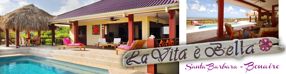 Bonaire Holiday Accommodation | Villa La Vita è Bella